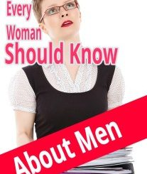 7 Things Every Woman Should Know About Men