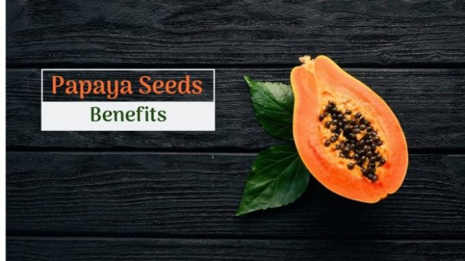 7 Marvelous Papaya Seeds Benefits on your Health